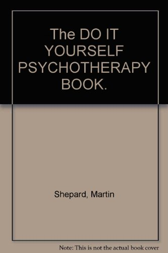 9780841504479: The DO IT YOURSELF PSYCHOTHERAPY BOOK.