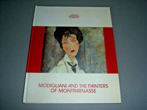 9780841510128: Modigliani and the Painters of Montparnasse (McCall Collection of Modern Art)