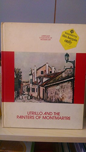 9780841510203: Utrillo And The Painters Of Montmartre.