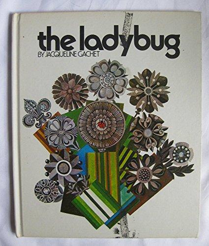 The Ladybug: Gachet, Jacqueline