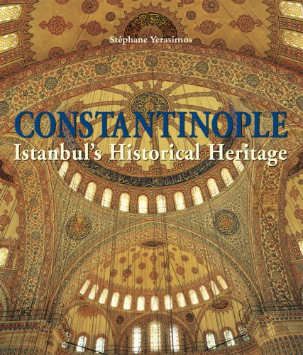 9780841600621: Constantinople: Istanbul's Historical Heritage
