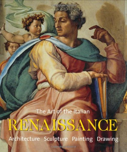 9780841600713: The Art of the Italian Renaissance: Architecture, Sculpture, Painting, Drawing