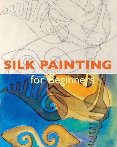 9780841601734: Silk Painting for Beginners