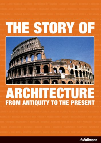 The Story of Architecture: From Antiquity to the Present: Jan Gympel