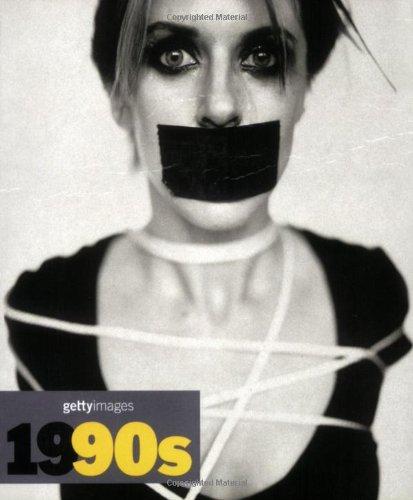 9780841602588: 1990s: Decades of the 20th Century / Dekaden Des 20. Jahrhunderts / Decennies Du XX Siecle (Getty Images) (English, French and German Edition)