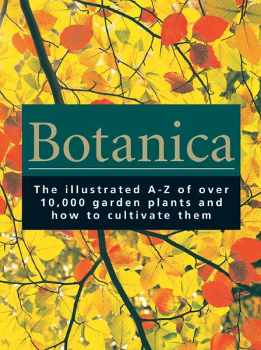 9780841602618: Botanica: The Illustrated A-Z of Over 10,000 Garden Plants and How to Cultivate Them