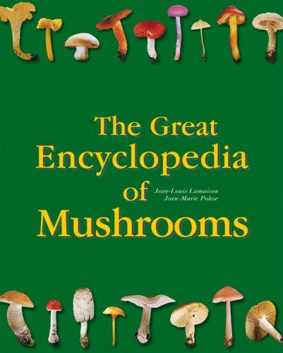 9780841602694: The Great Encyclopedia of Mushrooms