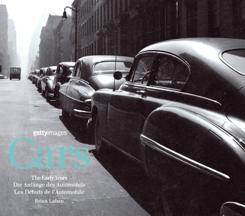 Cars: The Early Years (English, German and French Edition) (9780841602793) by Brian Laban