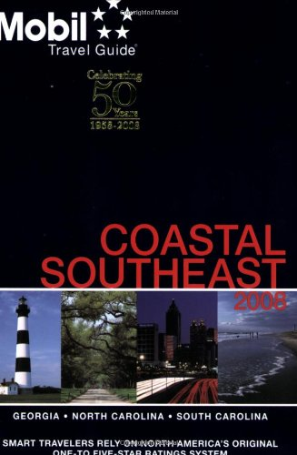 Mobil Travel Guide 2008 Coastal Southeast (Forbes Travel Guide Coastal Southeast): Mobil Travel ...