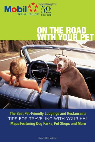 9780841603226: Mobil Travel Guide On The Road With Your Pet