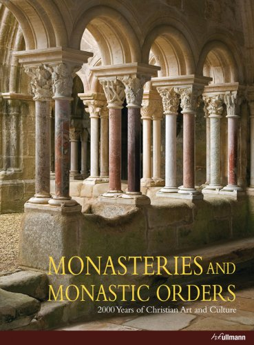 Monasteries and Monastic Orders: Toman, Rolf; Editor