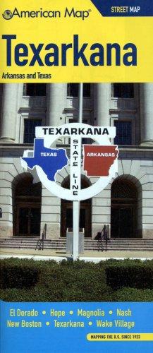 9780841611573: Texarkana, Arkansas and Texas Street Map: El Dorado, Hope, Magnolia, Nash, New Boston, Texarkana, Wake Village