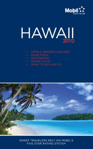 Hawaii Regional Guide 2010 (Forbes Travel Guides (Includes All 16 Regional Guides)): Mobil