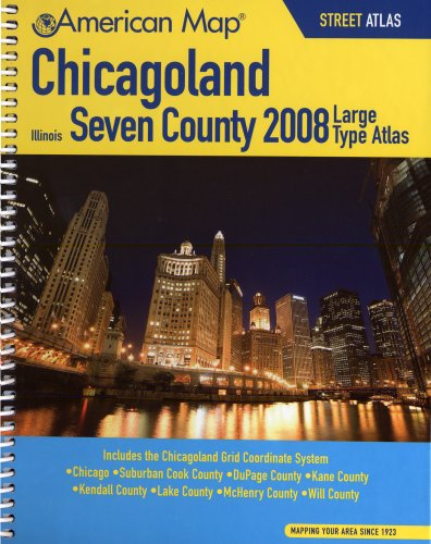 9780841627161: American Map 2008 Chicagoland Illinois, Seven County Atlas