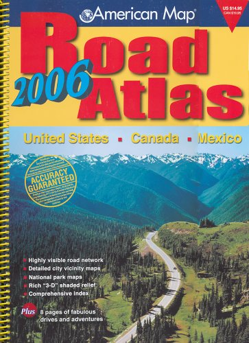 9780841628007: American Map 2006 Road Atlas: United States - Canada - Mexico (Road Atlas: United States, Canada, Mexico (Spiral))