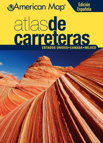 9780841628397: Atlas de Carreteras Estados Unidos, Canada & Mexico (Road Atlas: United States, Canada, Mexico)