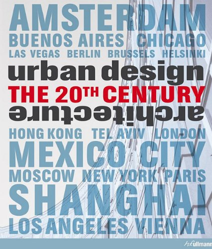9780841672253: Urban Design & Architecture: The 20th Century