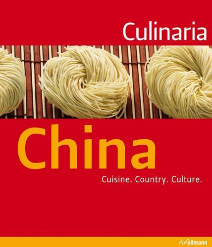9780841672284: Culinaria China: Cuisine. Country. Culture