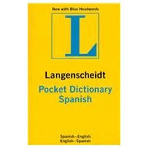 POCKET DICTIONARY SPANISH (Langenscheidt's Pocket Dictionary) (Spanish Edition) (0841672652) by LANGENSCHEIDT