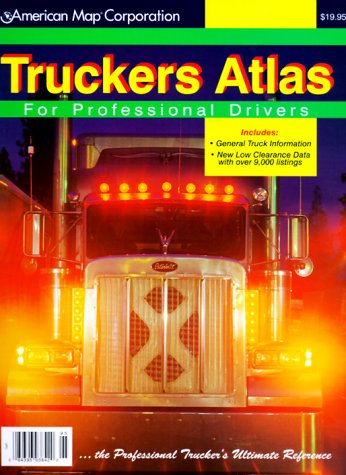 9780841692282: Truckers Atlas for Professional Drivers (Truckers Atlas, 1999)