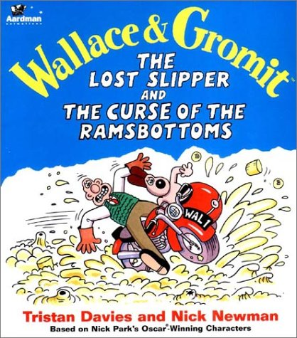 9780841730359: Wallace & Gromit the Lost Slipper and the Curse of the Ramsbottoms (Wallace & Gromit Comic Strip Books)