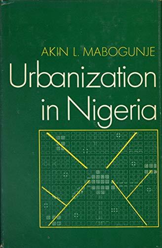 Urbanization in Nigeria: Mabogunje, Akin L.