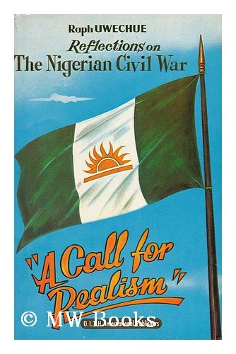 Reflections on the Nigerian Civil War: Facing: Uwechue, Raph