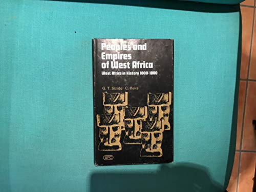 9780841900691: Peoples and Empires of West Africa; West Africa in History, 1000-1800: West Africa in History, 1000-1800