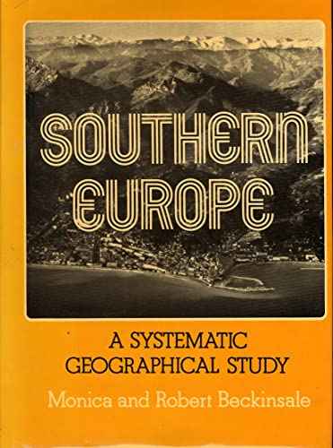 9780841901780: Southern Europe: A Systematic Geographical Study