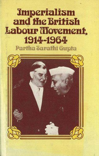 9780841901919: Imperialism and the British Labour Movement, 1914-1964