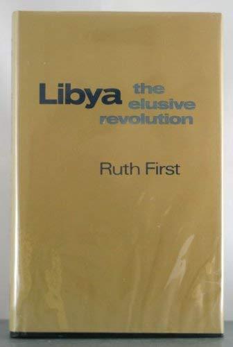9780841902114: Libya: The Elusive Revolution