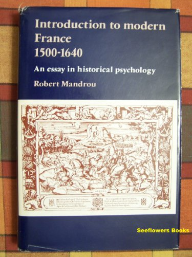 9780841902459: Introduction to Modern France, 1500-1640: An Essay in Historical Psychology