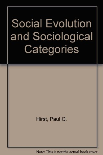 9780841902572: Social Evolution and Sociological Categories