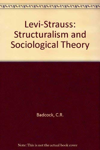 9780841902589: Levi-Strauss: Structuralism and Sociological Theory