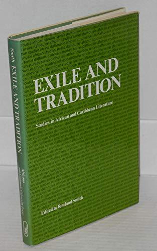 9780841902633: Exile and Tradition: Studies in African and Caribbean Literature (Dalhousie African studies series)