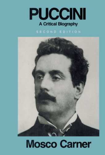 9780841903029: Puccini: A critical biography
