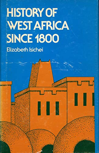 9780841903111: History of West Africa Since 1800