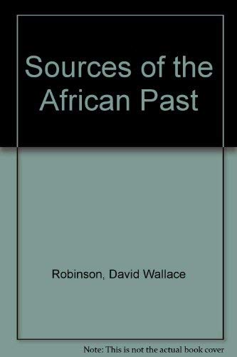 9780841903388: Sources of the African Past: Case Studies of Five Nineteenth-Century African Societies