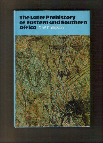 9780841903470: The Later Prehistory of Eastern and Southern Africa