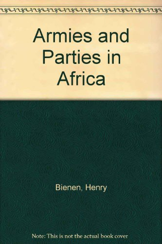 9780841903593: Armies and Parties in Africa