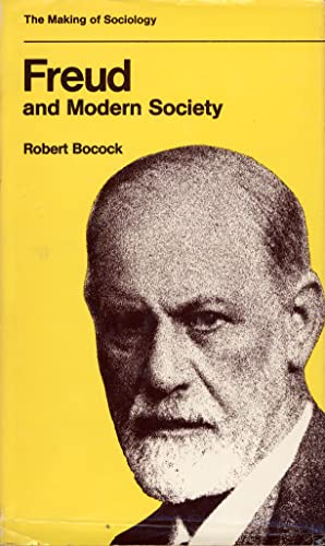 9780841903647: Freud and Modern Society: An Outline and Analysis of Freud's Sociology