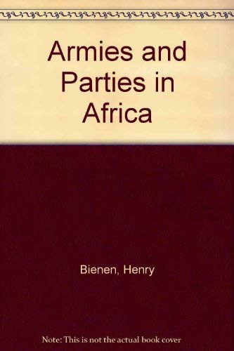 9780841903869: Armies and Parties in Africa