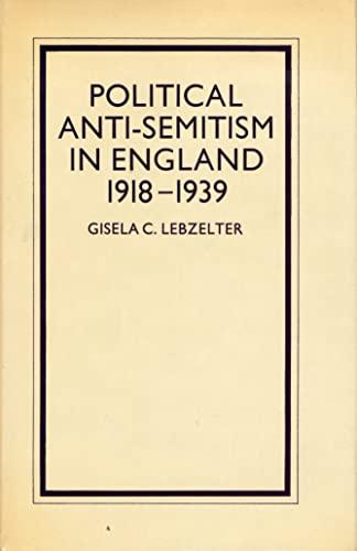 9780841904262: Political Anti-Semitism in England, 1918-1939