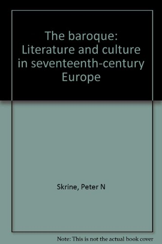 9780841904439: The baroque: Literature and culture in seventeenth-century Europe
