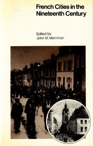9780841904644: French Cities in the Nineteenth Century