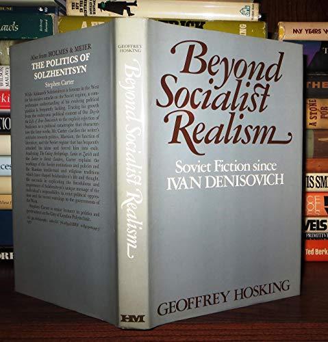 9780841904842: Beyond Socialist Realism: Soviet Fiction Since Ivan Denisovich