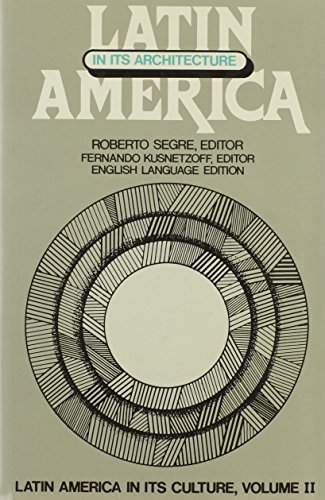 9780841905320: Latin America in Its Architecture (Latin America in its culture)