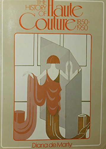 9780841905863: The History of Haute Couture, 1850-1950