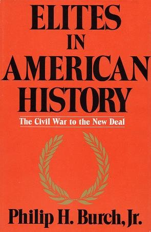 9780841905955: 002: Elites in American History: The Civil War to the New Deal
