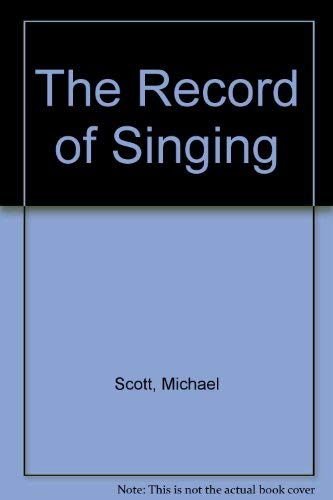 9780841905993: The Record of Singing